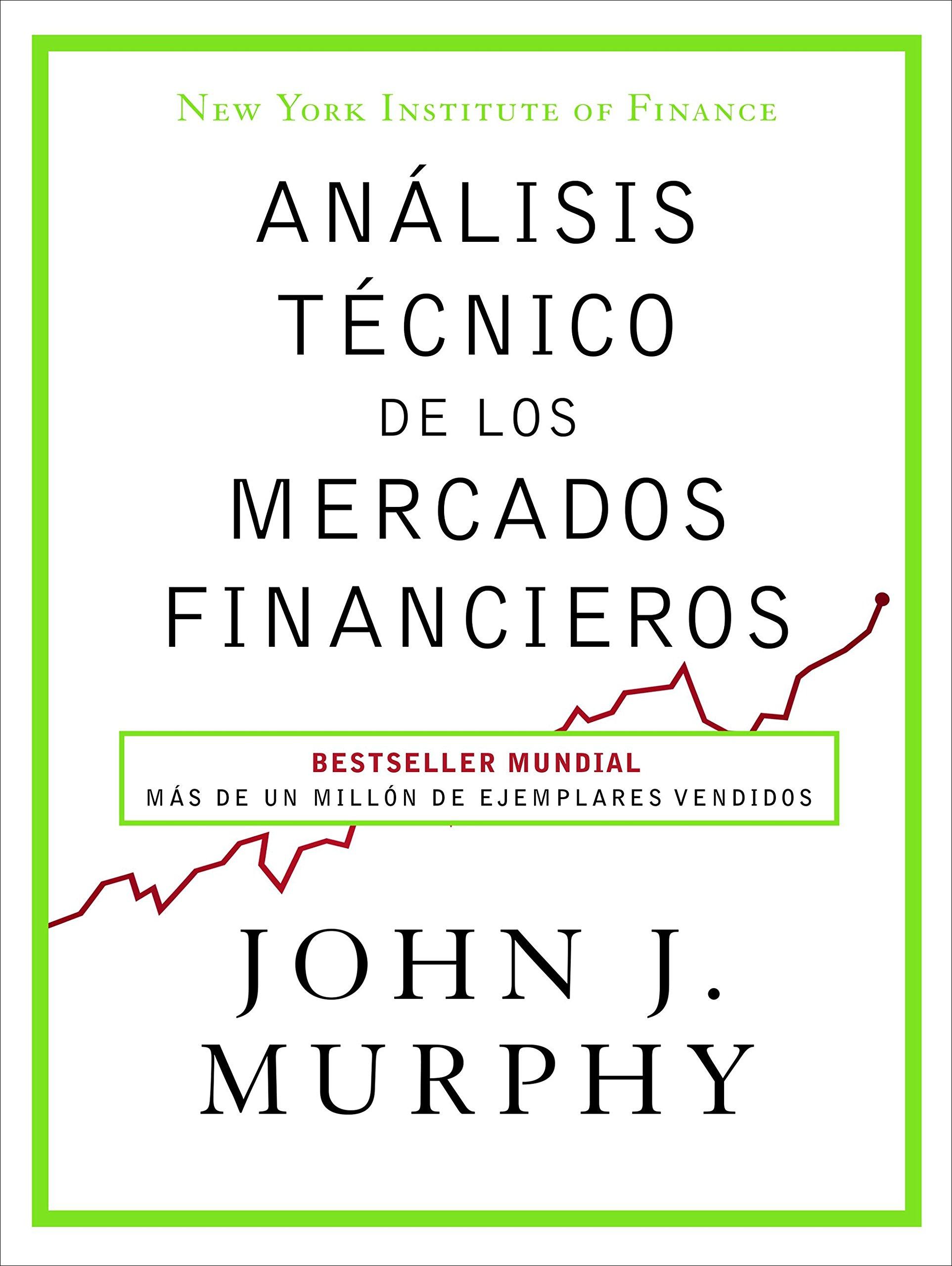 Análisis de los mercados financieros de John J. Murphy